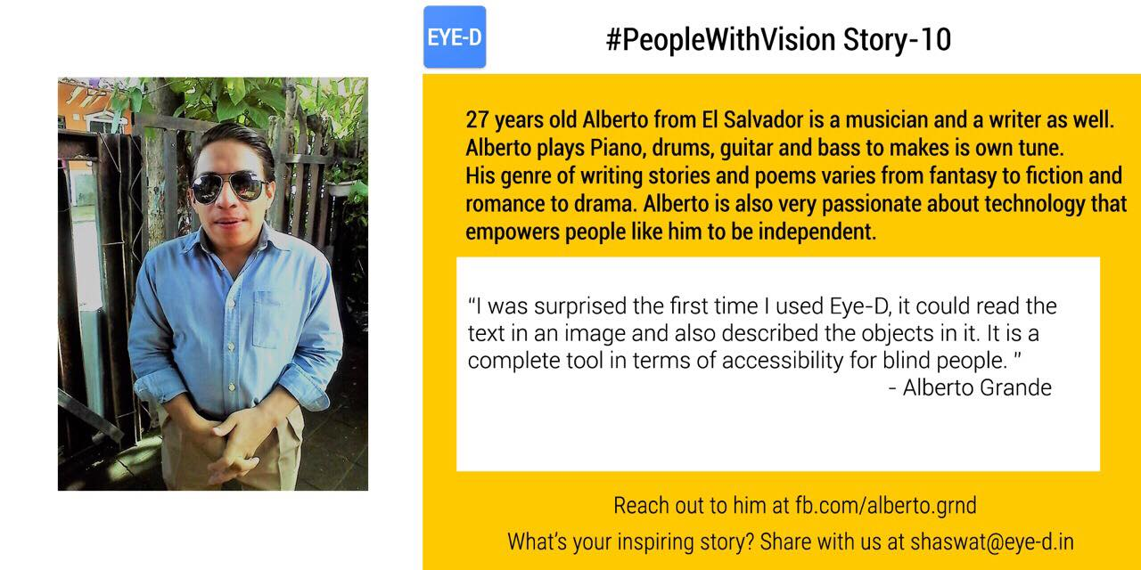 Alberto, our Spanish translator's story talks about Alberto passion and vision and mentions why he choose to translate Eye-D and help visually impaired by making Eye-D app availabe to them in their mother tongue.